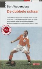 De dubbele schaar - Bert Wagendorp (ISBN 9789044509045)