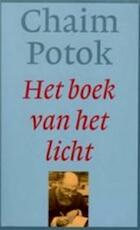 Het boek van het licht - Chaim Potok, Jeanette Bos (ISBN 9789055017591)