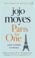 Paris for One and Other Stories - Jojo Moyes (ISBN 9780718189747)