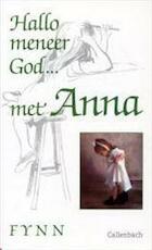 Hallo meneer God... met Anna
