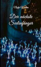 Der nächste Seelenfänger - Nadja Wolters (ISBN 9789463676175)
