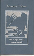 Het meisje met de zwarte nagels - Maarten 't Hart (ISBN 9789070084349)