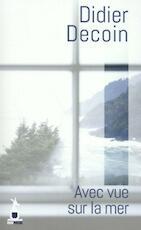 Avec vue sur la mer - Didier Decoin (ISBN 9782379130007)