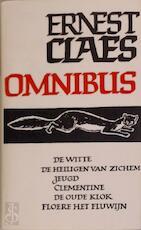 Ernest Claes Omnibus - Ernest Claes