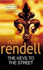 The keys to the street - Ruth Rendell (ISBN 9780099184324)