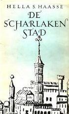 De Scharlaken Stad - Hella Haasse (ISBN 9789021465104)