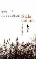 Nicht mit mir - Per Petterson (ISBN 9783446246041)