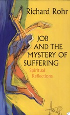 Job and the Mystery of Suffering - Richard Rohr (ISBN 9780852443088)