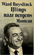 IJlings naar nergens - Ward Ruyslinck (ISBN 9789022311394)