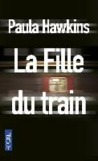 La fille du train - Paula Hawkins (ISBN 9782266254489)