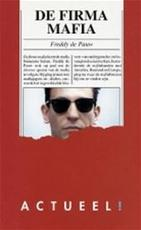 De firma mafia - Freddy de Pauw (ISBN 9789061528234)
