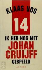 Ik heb nog met Johan Cruijff gespeeld