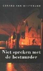 Niet spreken met de bestuurder - Gerard van Westerloo (ISBN 9789023400646)