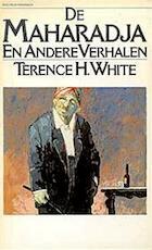 De Maharadja en andere verhalen - Terence H. White (ISBN 9789027459831)