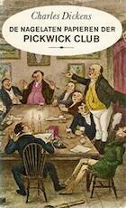 De nagelaten papieren van de Pickwick club - Charles Dickens, Godfried Bomans, Robert Seymour (ISBN 9789027421296)