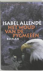 Het woud van de pygmeeen - Isabel Allende (ISBN 9789028420335)