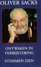 Ontwaken in verbijstering - Oliver Sacks, Jos den Bekker, F. Wensinck (ISBN 9789029099301)