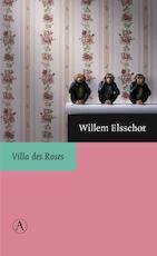 Villa des Roses - Willem Elsschot (ISBN 9789025367688)