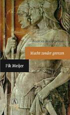 Macht zonder grenzen - Fik Meijer (ISBN 9789025368074)