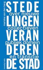 Hoe stedelingen de stad veranderen - Mariska van den Berg (ISBN 9789078088820)