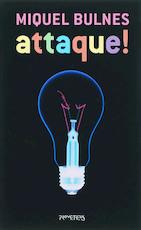 Attaque! - Miquel Bulnes (ISBN 9789044609233)