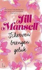 Scherven brengen geluk - Jill Mansell (ISBN 9789021016726)