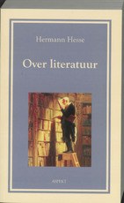 Over literatuur - Hermann Hesse (ISBN 9789059115910)