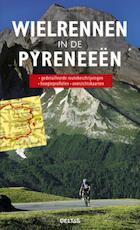 Wielrennen in de Pyreneeën - Thomas Mayr (ISBN 9789044733624)
