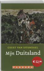 Mijn Duitsland - Geert van Istendael (ISBN 9789046762325)