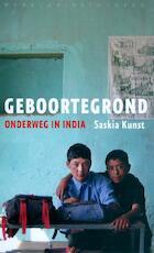 Geboortegrond - Saskia Kunst (ISBN 9789028441514)