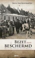 Bezet maar beschermd - T. Van Bosstraeten (ISBN 9789033471162)