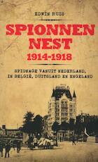 Spionnennest 1914-1918 - Edwin Ruis (ISBN 9789089752048)
