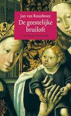 De geestelijke bruiloft - Jan van Ruusbroec (ISBN 9789492093042)