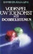 Voorspel uw toekomst met dobbelstenen - David Line, Julia Line, Aad van Dijk (ISBN 9789060106433)