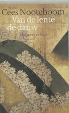 Van de lente de dauw - Cees Nooteboom (ISBN 9789029532891)