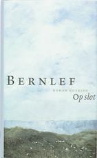 Op slot - Bernlef (ISBN 9789021433790)