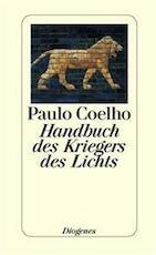 Handbuch des Kriegers des Lichts - Paulo Coelho (ISBN 9783257062779)