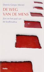 De weg van de mens - Dennis Genpo Merzel (ISBN 9789056701741)