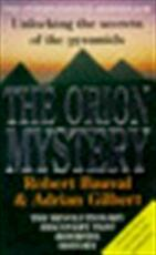The Orion mystery - Robert Bauval, Adrian Geoffrey Gilbert (ISBN 9780749317447)