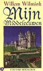 Mijn middeleeuwen - Willem Wilmink (ISBN 9789057134180)