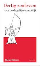 Dertig zenlessen - Rients Ritskes (ISBN 9789056703493)