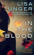 In the Blood - Lisa Unger (ISBN 9781476708232)