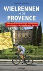 Wielrennen in de Provence - Beate Kache, Stefan Kusters (ISBN 9789044727821)