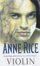Violin - Anne Rice (ISBN 9780099255154)
