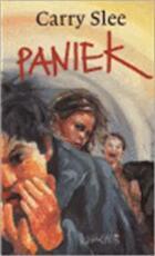 Paniek - Carry. Slee (ISBN 9789064940019)