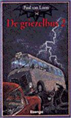 De griezelbus 2 - Paul Van Loon (ISBN 9789066921313)
