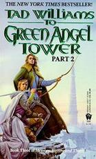 To Green Angel Tower - Tad Williams (ISBN 9780886776060)