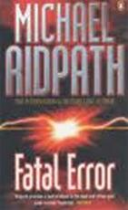 Fatal Error - Michael Ridpath (ISBN 9780140295917)