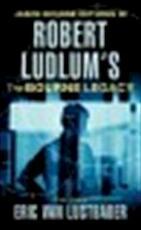 Robert Ludlum's Jason Bourne in The Bourne legacy - Eric Lustbader, Robert Ludlum (ISBN 9780752865706)
