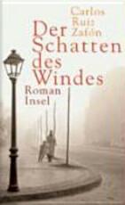 Der Schatten des Windes - Carlos Ruiz ZafÓN (ISBN 9783458171706)